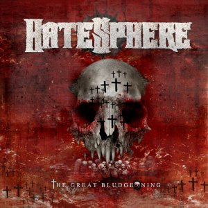 hatesphere-the-great-bludgeoning-20110812141905.jpg