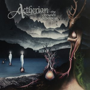 Aetherian - The Untamed Wilderness (2017).jpg