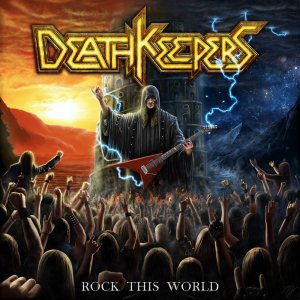 Death Keepers - Rock This World (2018)_1000.jpg