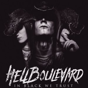 Hell Boulevard - In Black We Trust (2018).jpg