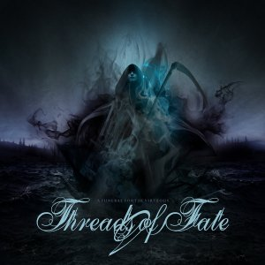 Threads Of Fate - A Funeral For The Virtuous (EP) (2018).jpg