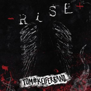 Tom Keifer - Rise (2019).jpeg