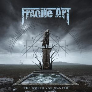 Fragile Art - The World You Wanted (2020).jpg